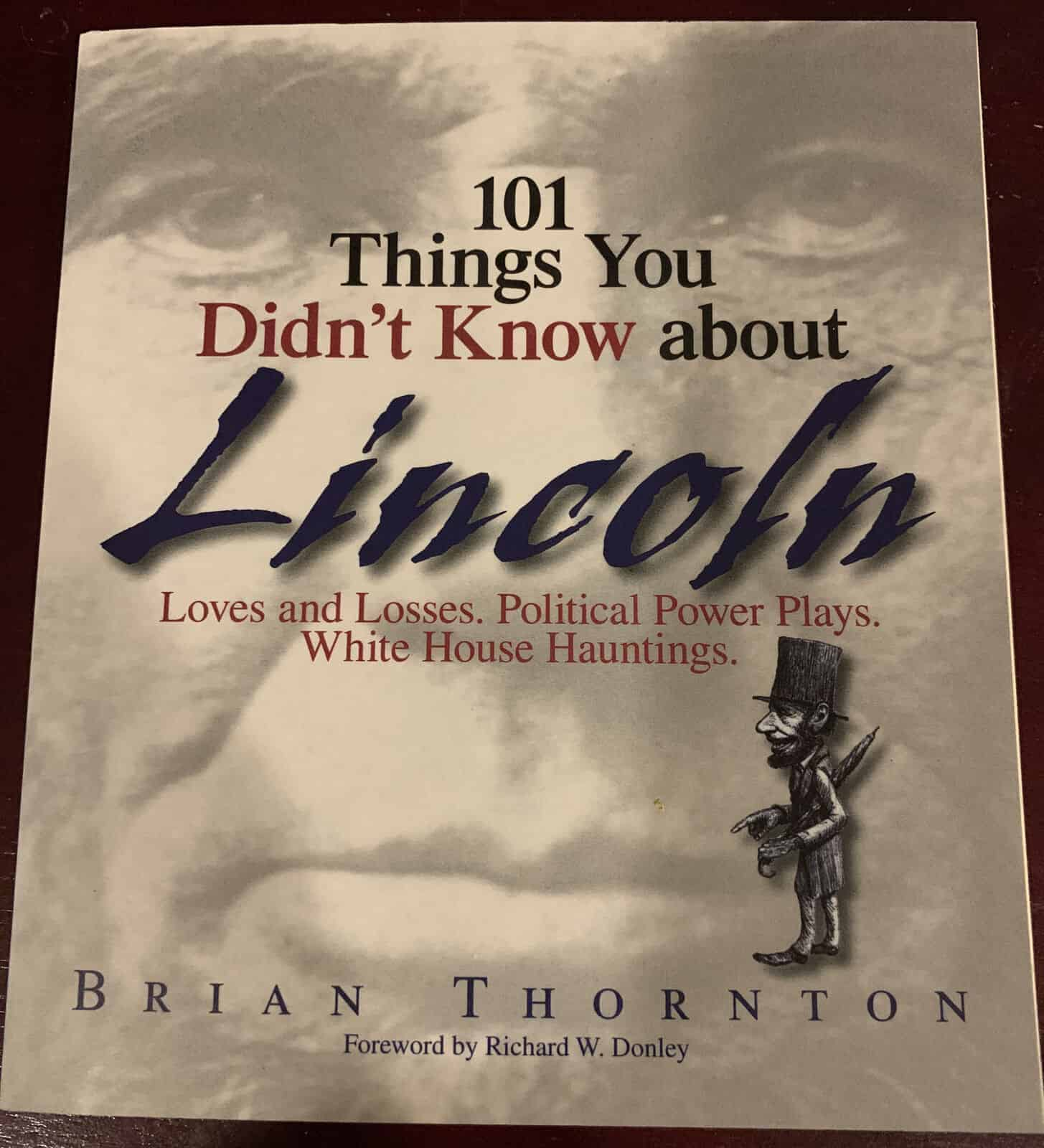 101 Things You Didn\'t Know about Lincoln