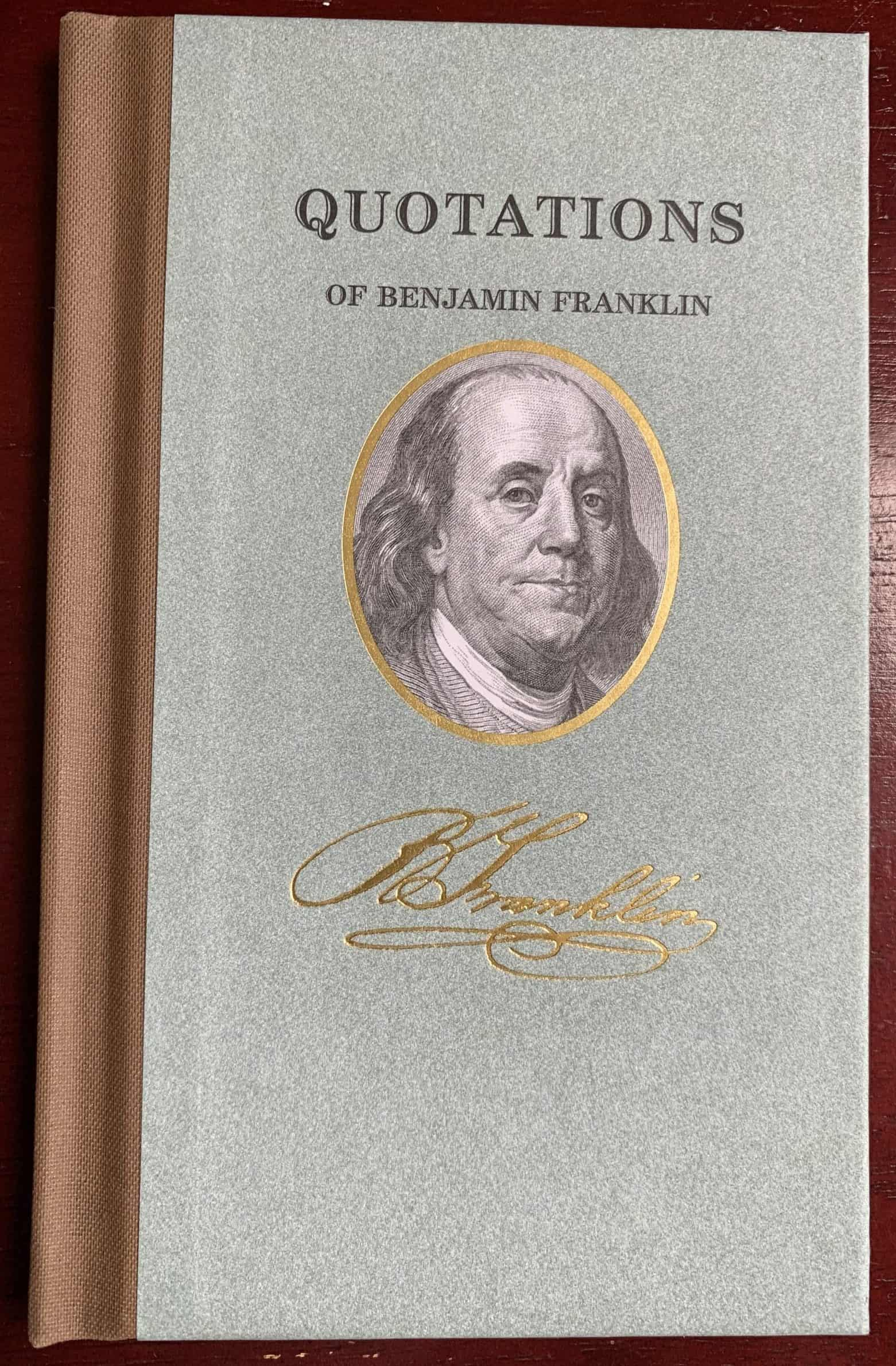 Quotations of Benjamin Franklin