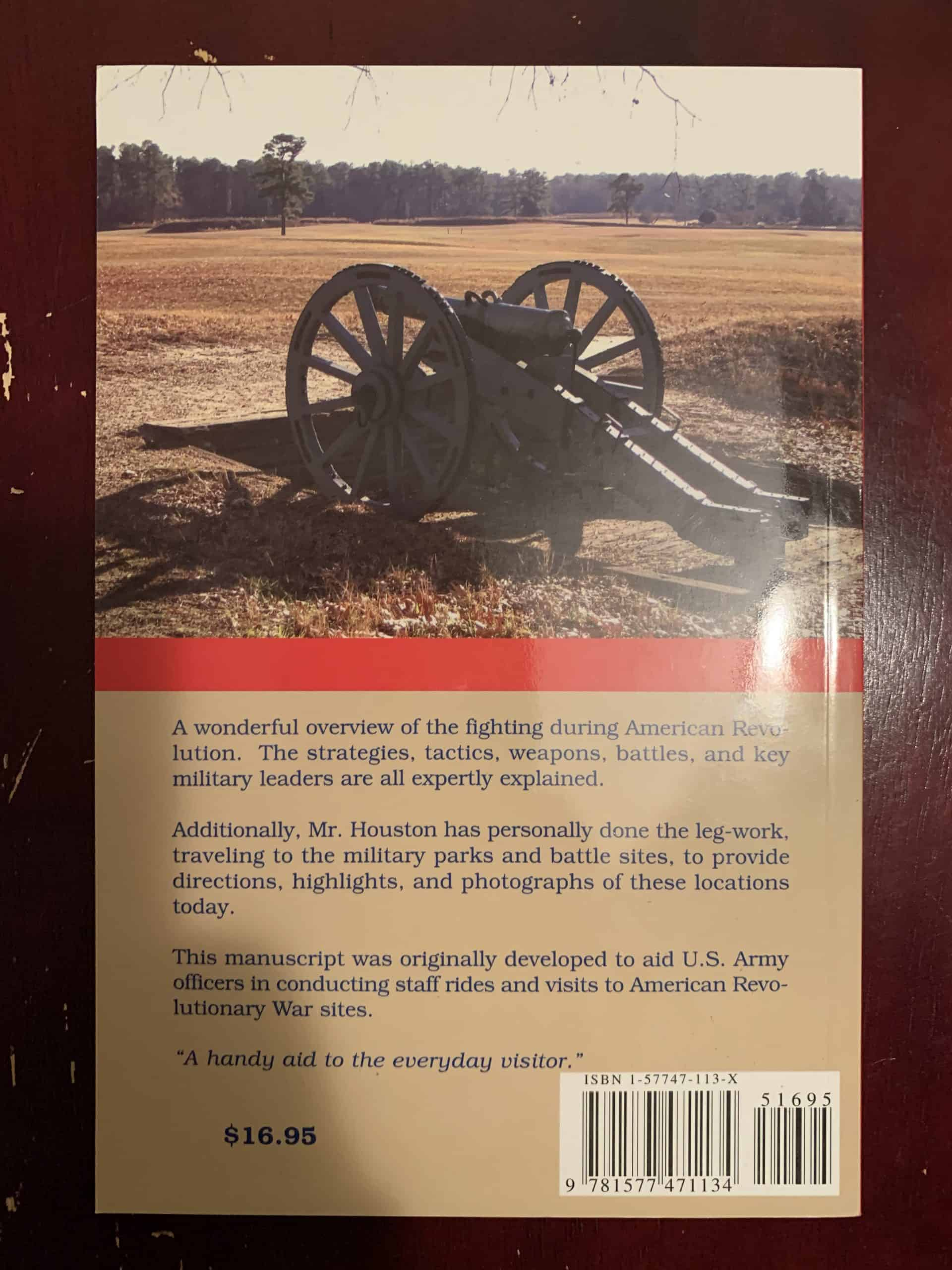 Fighting The American Revolution - Tactics, Battles & Battlefields