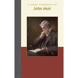 A Short Biography of John Muir
