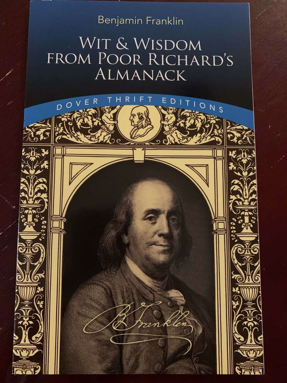 Benjamin Franklin Wit & Wisdom