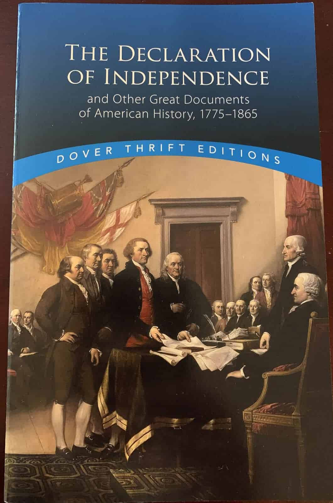 The Declaration of Independence: And Other Great Documents Of American History