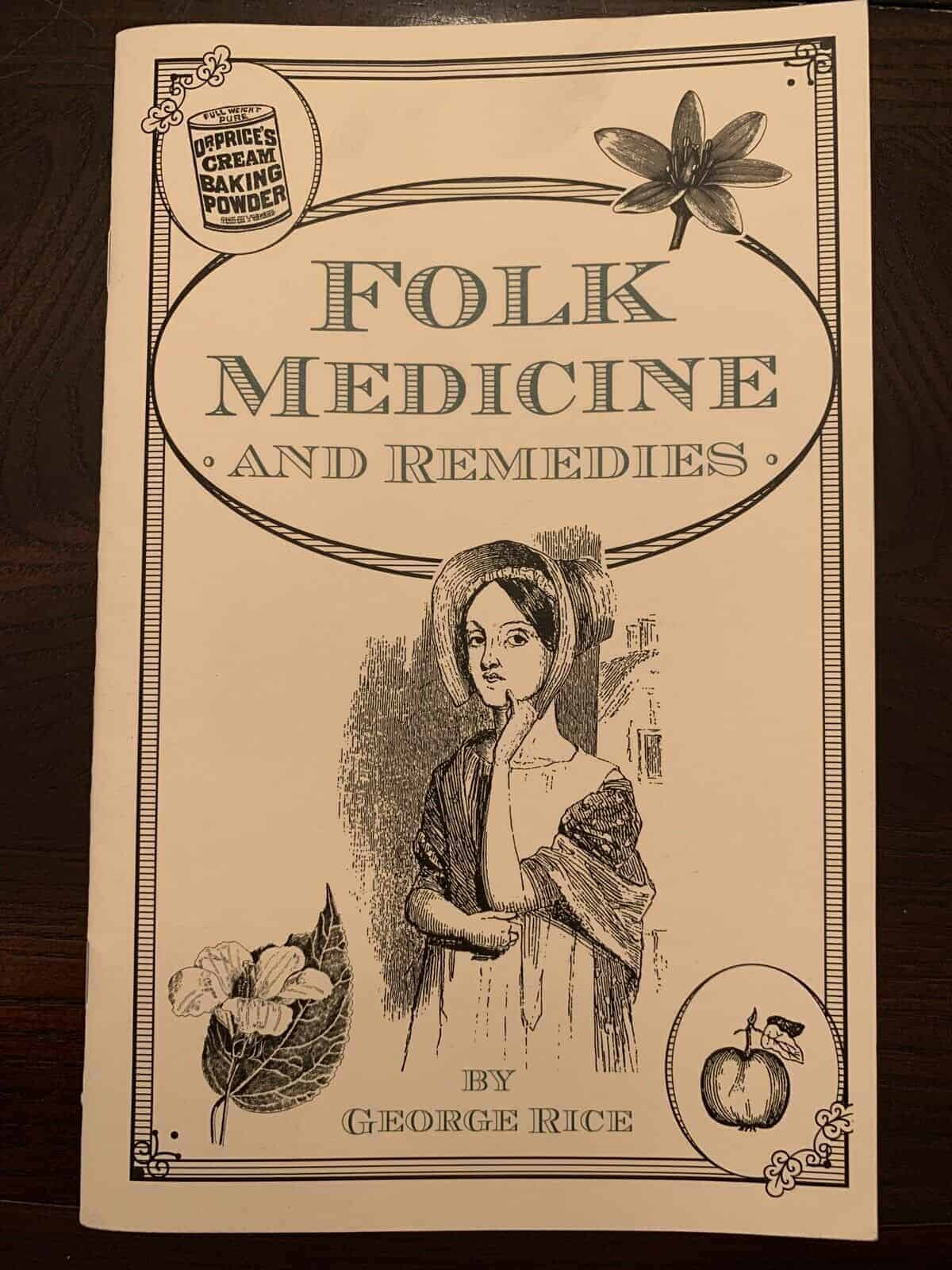 Folk Medicine and Remedies