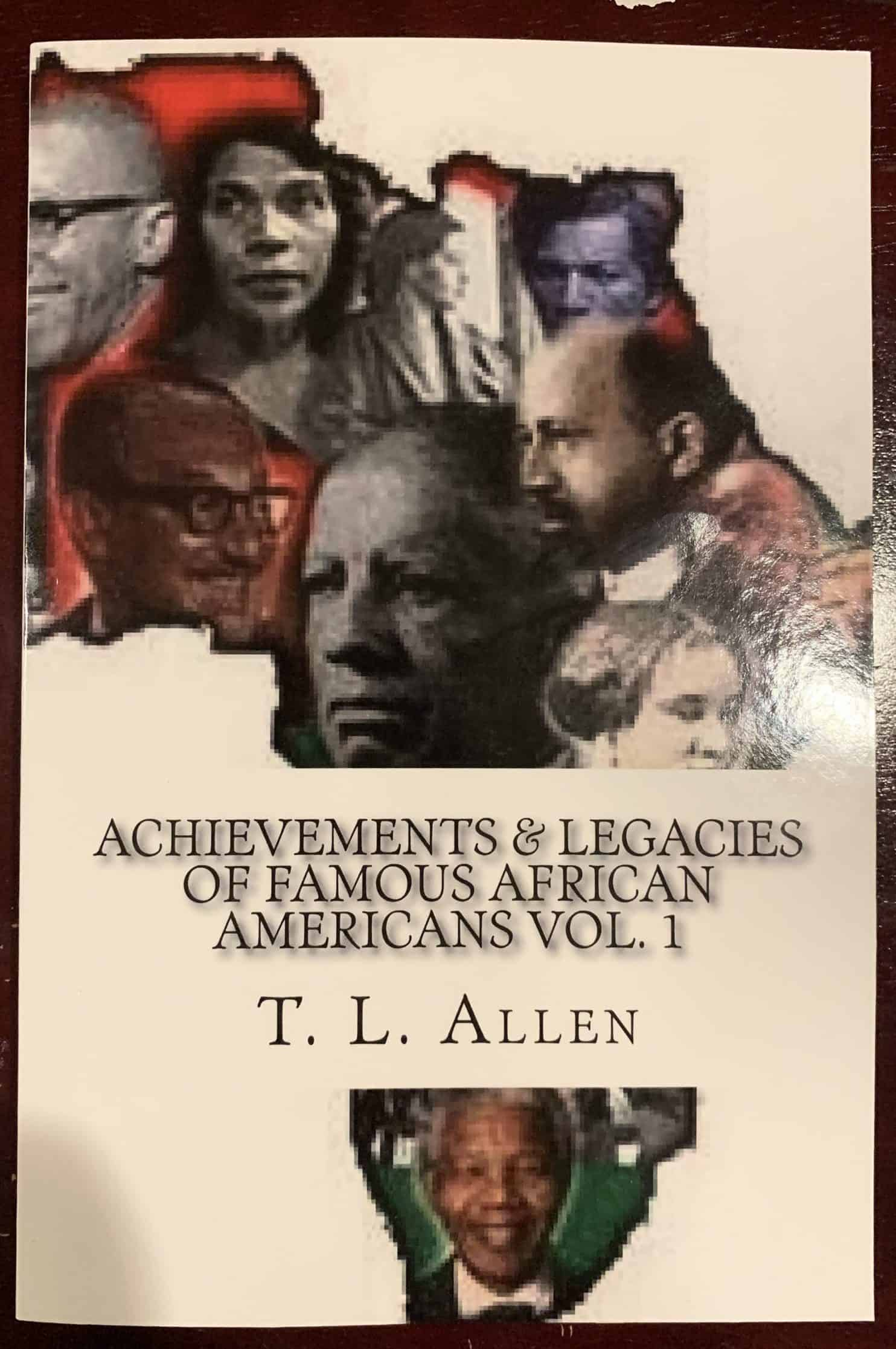 Achievements & Legacies of Famous African Americans - Vol. 1