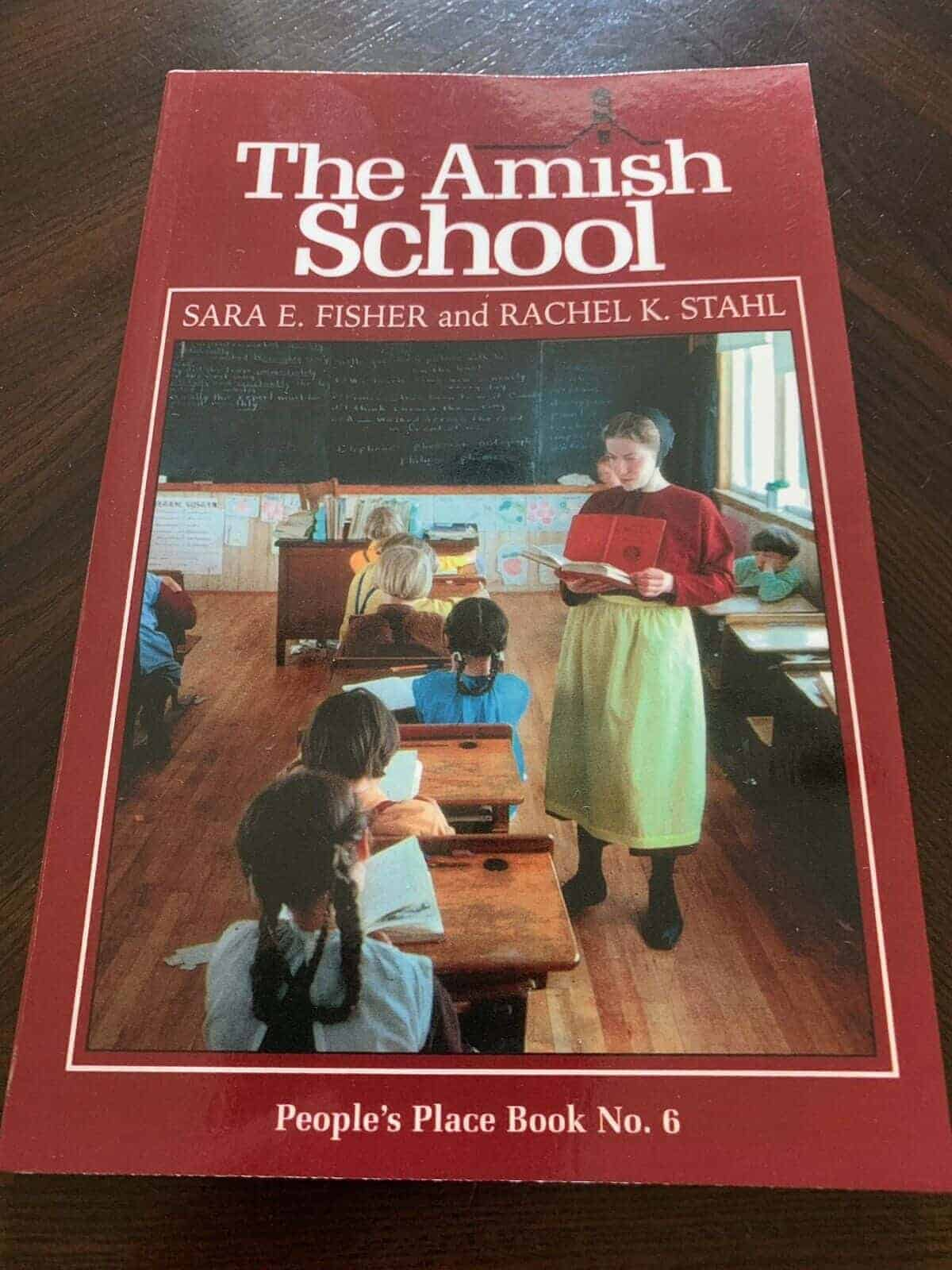 The Amish School by Rachel K. Stahl and Sara E. Fisher (1997, Paperback,...